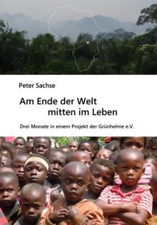 Am Ende der Welt mitten im Leben_Peter Sachse