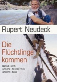 Die Flüchtlinge kommen_Rupert Neudeck