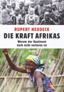Die Kraft Afrikas_Ruper Neudeck