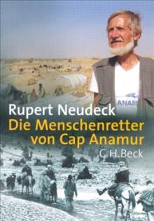 Die Menschenretter von Cap Anamur_Ruper Neudeck