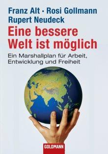 Ein bessere Welt ist möglich_Ruper Neudeck
