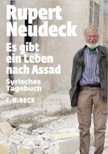 Es gib ein Leben nach Assad_Rupert Neudeck