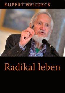 Radikal leben_Rupert Neudeck